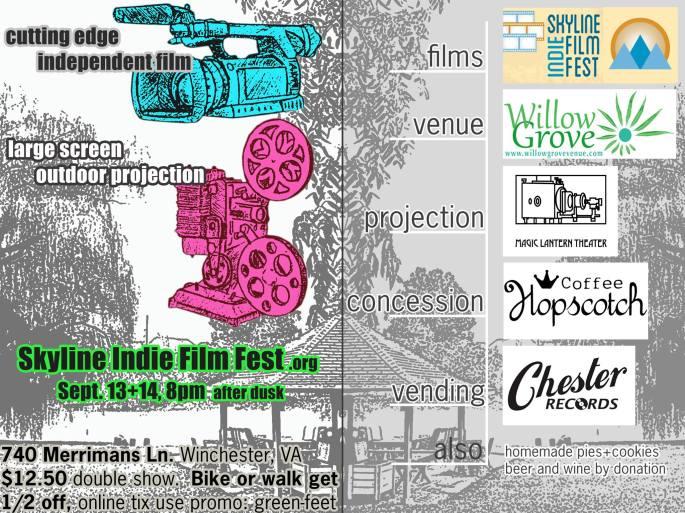 Skyline Indie Film Fest Willow Grove Farm Winchester VA flyer